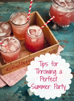 Tips for Throwing a Perfect Summer Party.jpg