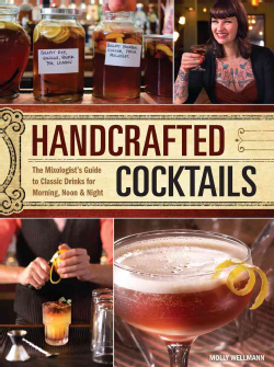 Handcrafted-Cocktails-The-Mixologists-Guide-to-Classic-Drinks-for-Morning-Noon-Night-Hardcover-P9781440330094