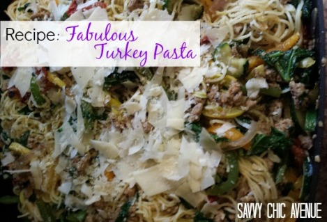 recipe fabulous turkey pasta