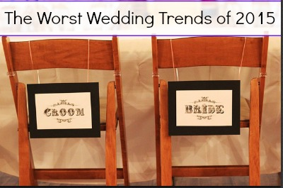 The Worst Wedding Trends of 2015