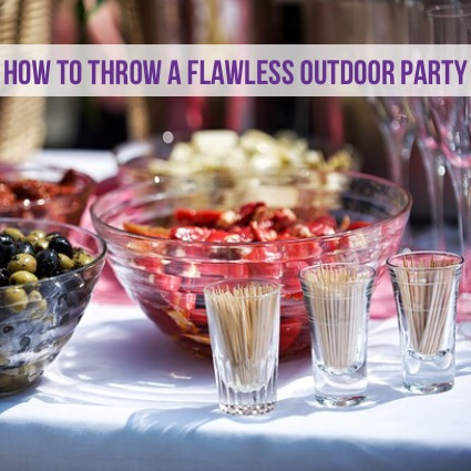 how to throw a flawless outdoor party